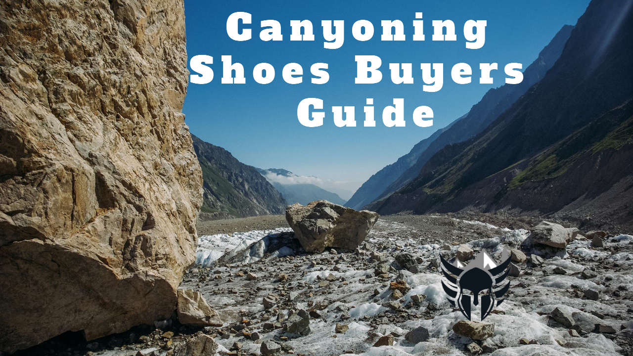 Canyoning Shoes Buyers Guide