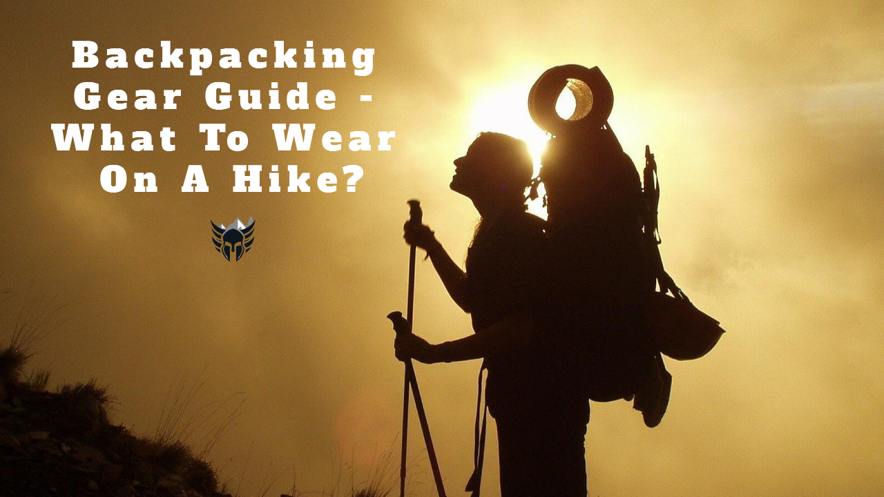 What To Wear On A Hike