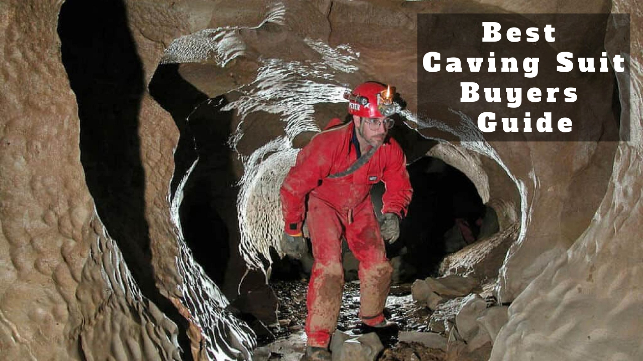 Best Caving Suit Buyers Guide