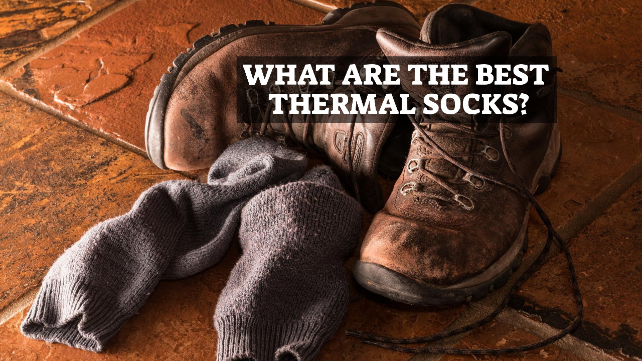 What Are The Best Thermal Socks