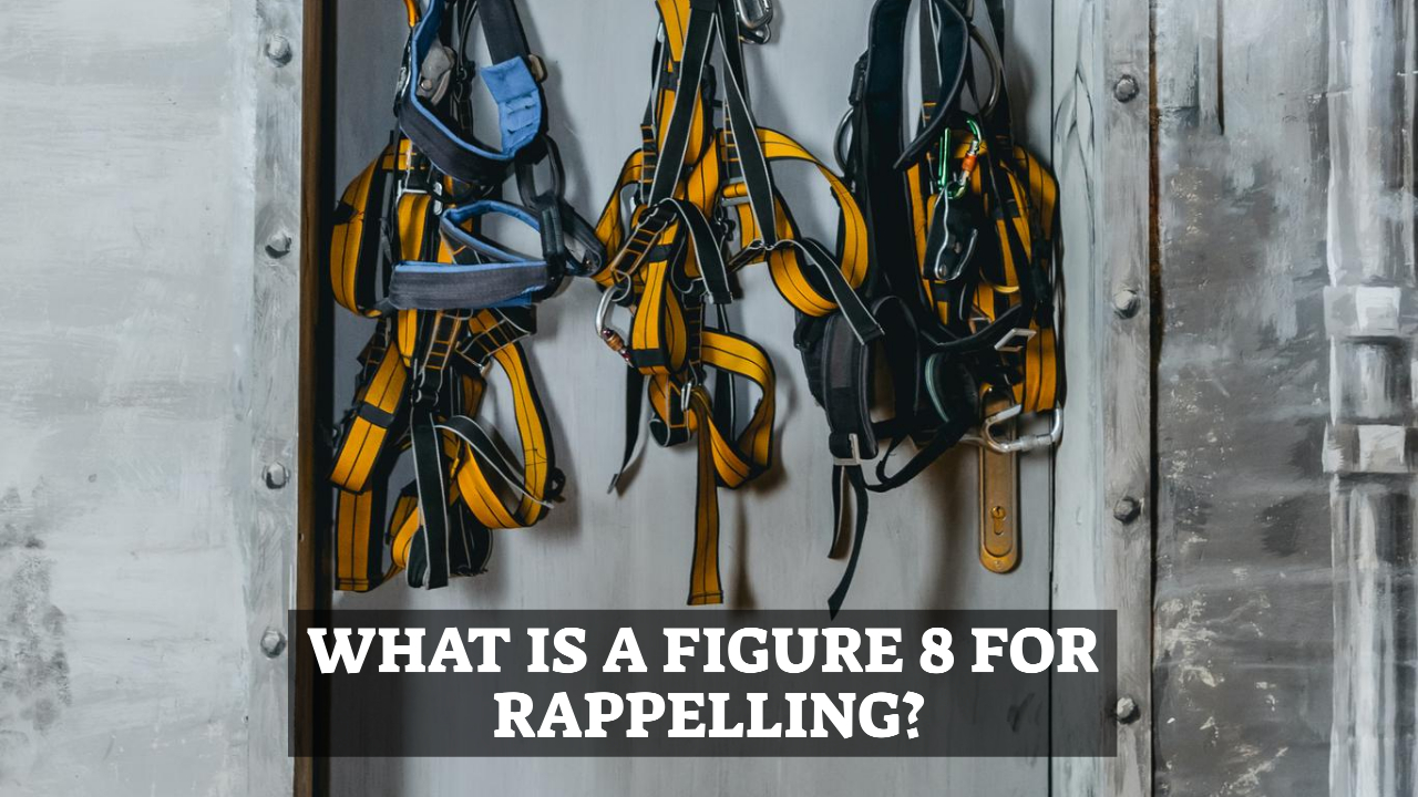 Figure 8 For Rappelling