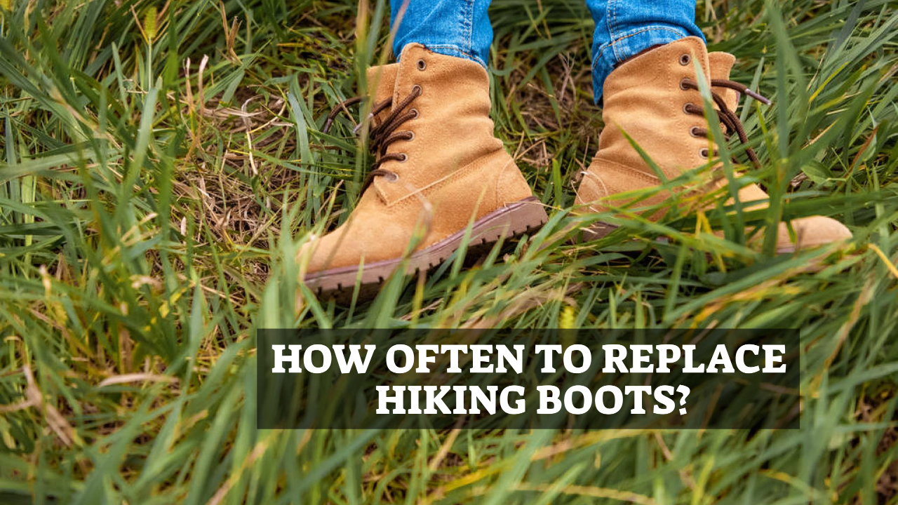 How Often To Replace Hiking Boots