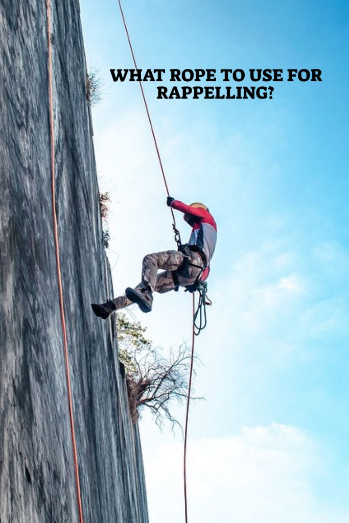Rope To Use For Rappelling